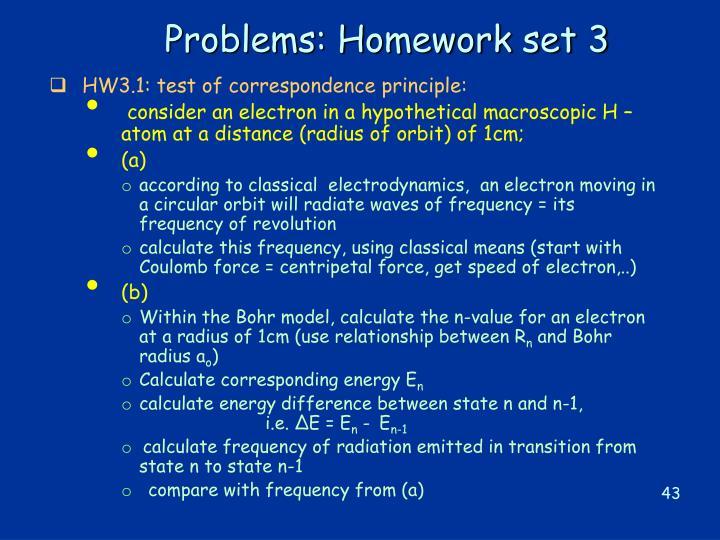 Problems: Homework set 3