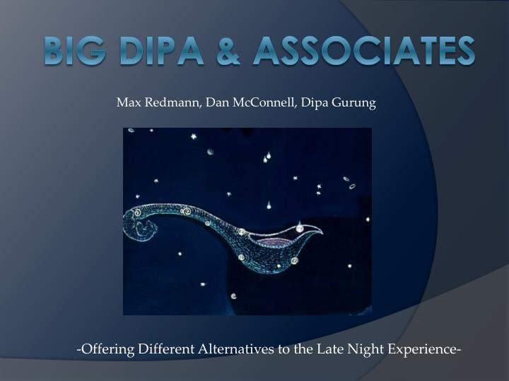 offering different alternatives to the late night experience n.