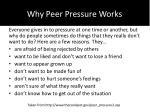 why peer pressure works