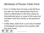 attributes of person fuller form