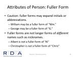 attributes of person fuller form1