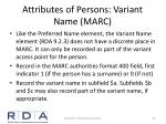 attributes of persons variant name marc