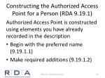 constructing the authorized access point for a person rda 9 19 1