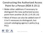 constructing the authorized access point for a person rda 9 19 11