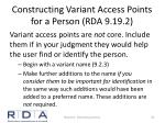 constructing variant access points for a person rda 9 19 2