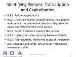 identifying persons transcription and capitalization