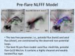 pre flare nlfff model