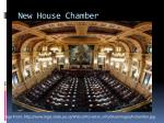 new house chamber