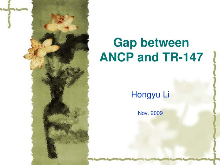 gap between ancp and tr 147 n.