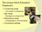 the unique adult education classroom