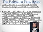 the federalist party splits