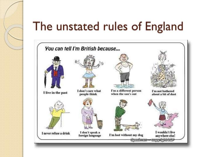 the unstated rules of england n.
