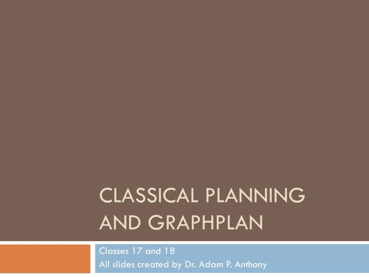 classical planning and graphplan n.
