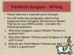 frederick douglass writing