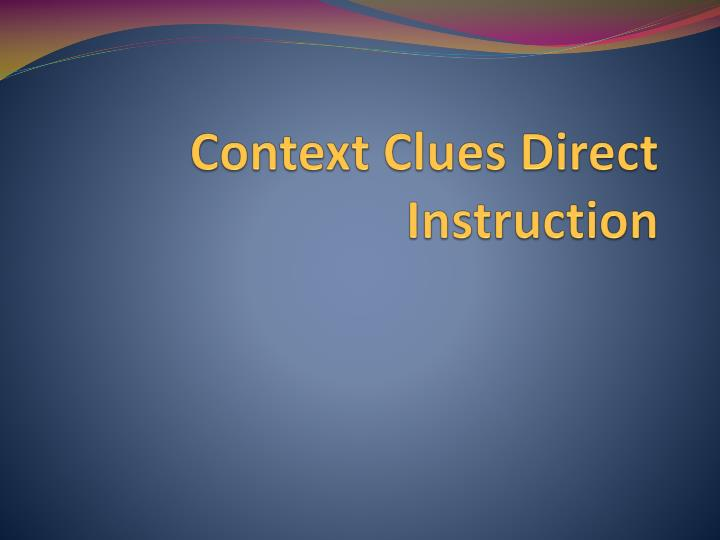 context clues direct instruction n.