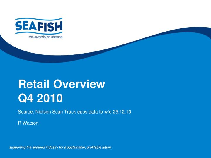 retail overview q4 2010 n.