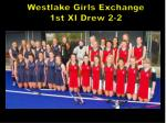 westlake girls exchange 1st xi drew 2 2