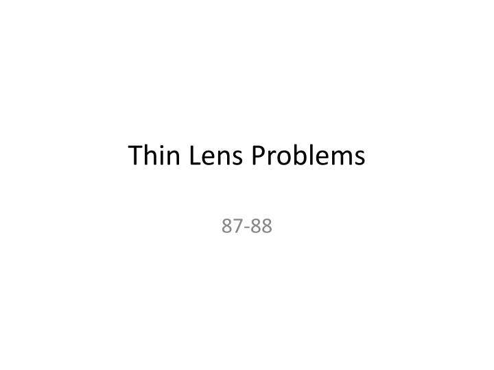 thin lens problems