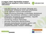 a magyar oldali v grehajt si rendszer fel p t s nek alapelvei a 2014 2020 as id szakban