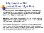 adjustment of the prescriptions algorithm