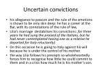 uncertain convictions