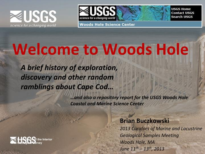 welcome to woods hole n.