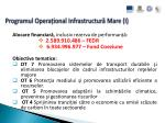 programul opera ional infrastructur mare i