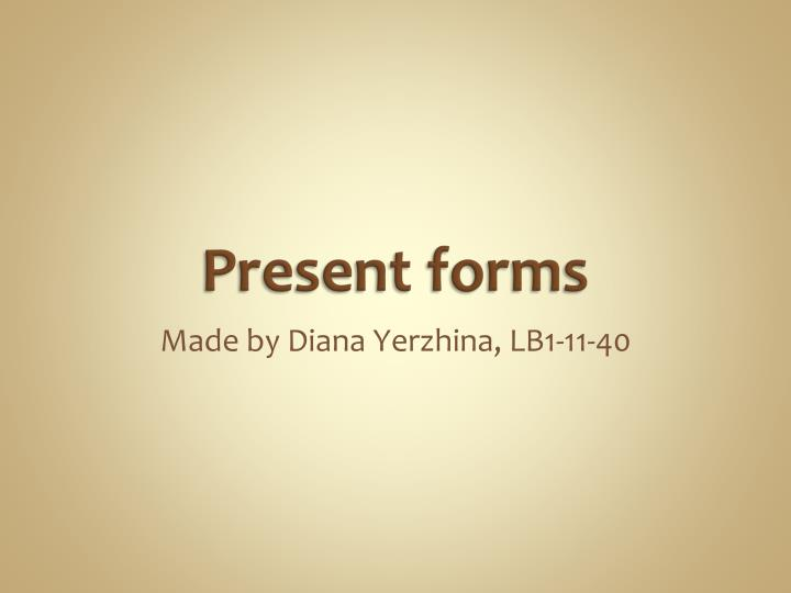 present forms n.