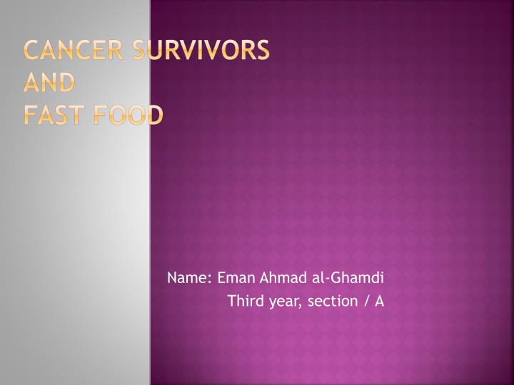 cancer survivors and fast food n.