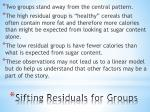 sifting residuals for groups2