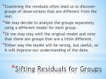 sifting residuals for groups3