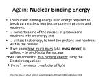 again nuclear binding energy