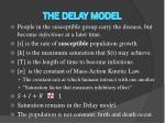 the delay model