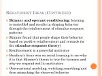 behaviorist ideas continued