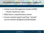 assumptions about presentation audience
