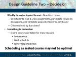 design guideline two decide on