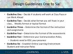 design guidelines one to six