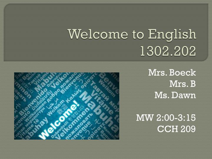 welcome to english 1302 202 n.