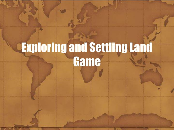 exploring and settling land game n.