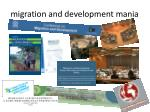 migration and development mania