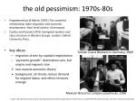 t he old pessimism 1970s 80s