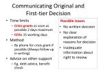communicating original and first tier decision
