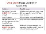 crisis grant stage 1 eligibility exclusions