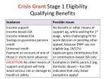 crisis grant stage 1 eligibility qualifying benefits