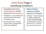 crisis grant stage 2 qualifying conditions