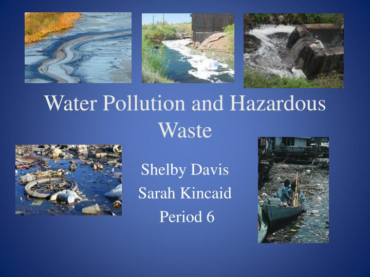 water pollution and hazardous waste n.