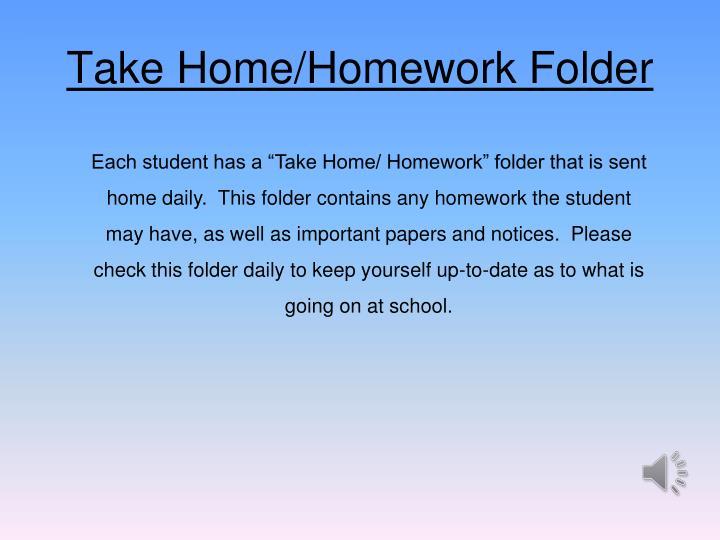 Take Home/Homework Folder