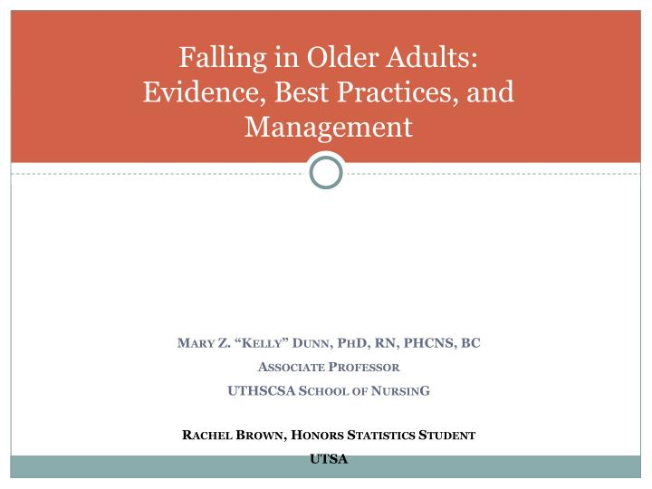 falling in older adults evidence best practices and management n.