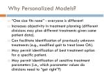 why personalized models