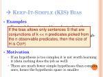 keep it simple kis bias2